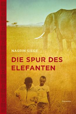 Nasrin-Siege_Die-Spur-des-Elefanten